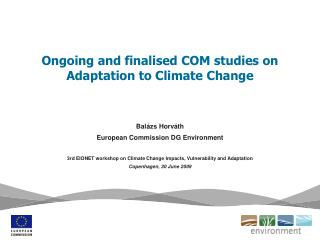Ongoing and finalised COM studies on Adaptation to Climate Change
