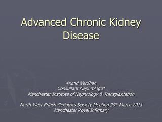 Advanced Chronic Kidney Disease