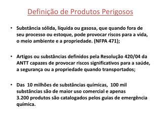 Definição de Produtos Perigosos