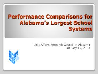 Performance Comparisons for Alabama's Largest School Systems