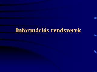 Információs rendszerek