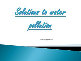 Solutions to water pollution