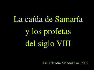 La caída de Samaría y los profetas del siglo VIII
