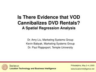 Is There Evidence that VOD  Cannibalizes DVD Rentals? A Spatial Regression Analysis