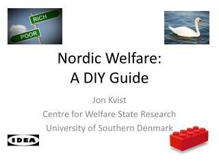 Nordic Welfare: A DIY Guide
