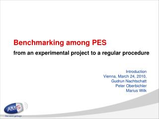 Benchmarking among PES from an experimental project to a regular procedure
