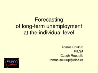 Forecasting  of long-term unemployment  at the individual level
