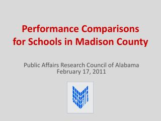 Performance Comparisons  for Schools in Madison County
