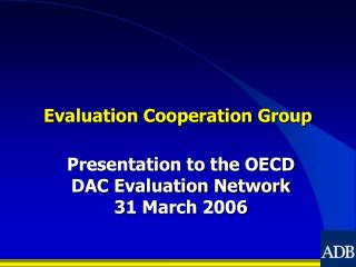 Evaluation Cooperation Group