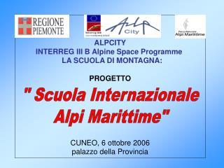 """"""" Scuola Internazionale Alpi Marittime"""""""