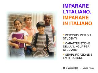 IMPARARE L'ITALIANO,  IMPARARE IN ITALIANO