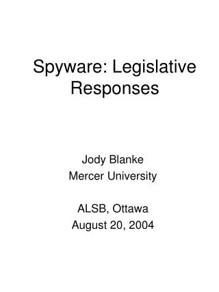 Spyware: Legislative Responses