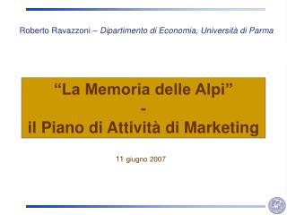 """""""La Memoria delle Alpi""""  -  il Piano di Attività di Marketing"""