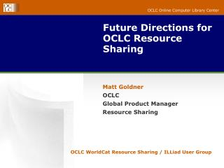 Future Directions for OCLC Resource Sharing