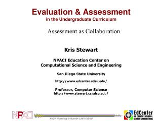 Evaluation & Assessment in the Undergraduate Curriculum