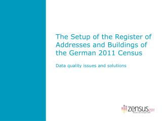 The Setup of the Register of Addresses and Buildings of the German 2011 Census