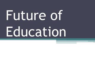 Future of Education