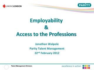 Employability  &  Access to the Professions