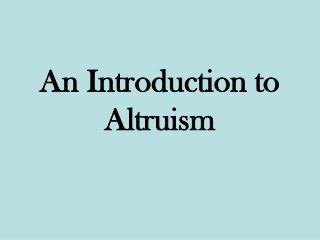 Altruism PPT