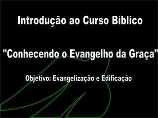 Introdução ao Curso Bíblico