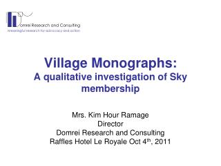Village Monographs: A qualitative investigation of Sky membership