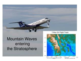 Mountain Waves  entering the Stratosphere