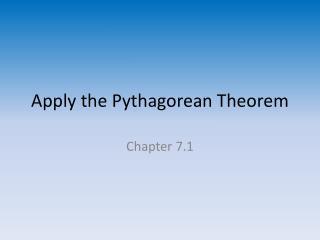 Apply the Pythagorean Theorem