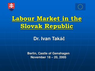 Labour Market in the Slovak Republic
