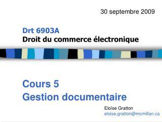 Drt 6903A  Droit du commerce �lectronique