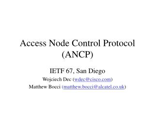 Access Node Control Protocol (ANCP)