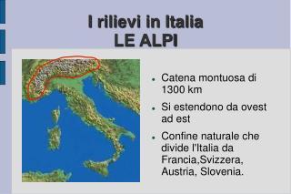 I rilievi in Italia LE ALPI