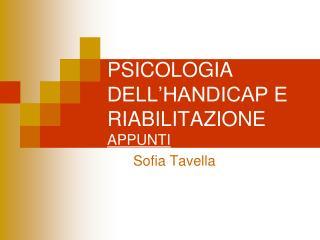 PSICOLOGIA DELL'HANDICAP E RIABILITAZIONE APPUNTI