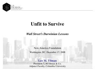 Unfit to Survive