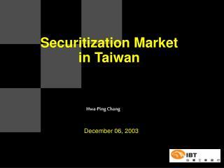 Securitization Market in Taiwan
