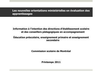 Les nouvelles orientations ministérielles en évaluation des apprentissages