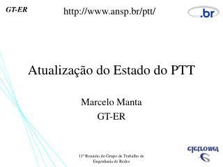 Atualização do Estado do PTT