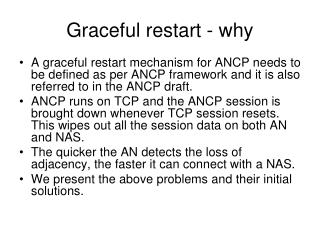 Graceful restart - why