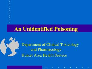 An Unidentified Poisoning