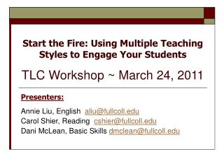 Presenters: Annie Liu, English   aliu@fullcoll Carol Shier, Reading   cshier@fullcoll