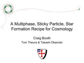 A Multiphase, Sticky Particle, Star Formation Recipe for Cosmology