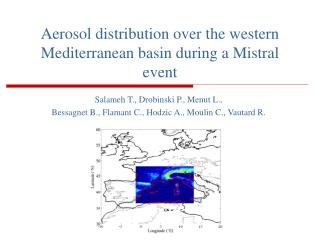 Aerosol distribution over the western Mediterranean basin during a Mistral event