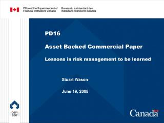 PD16 Asset Backed Commercial Paper Lessons in risk management to be learned