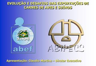 Apresentação: Claudio Martins – Diretor Executivo