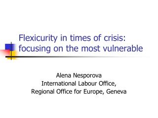 Flexicurity in times of crisis: focusing on the most vulnerable