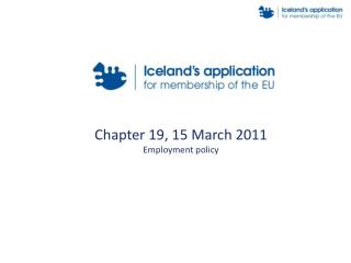 Chapter 19, 15 March 2011 Employment policy
