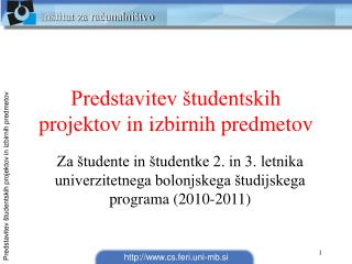 Predstavitev študentskih projektov in izbirnih predmetov