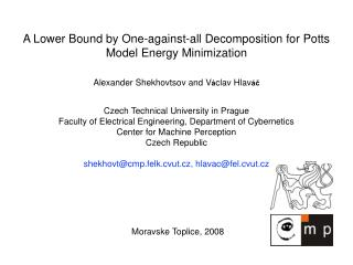 A Lower Bound by One-against-all Decomposition for Potts Model Energy Minimization