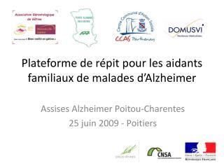 Plateforme de répit pour les aidants familiaux de malades d'Alzheimer