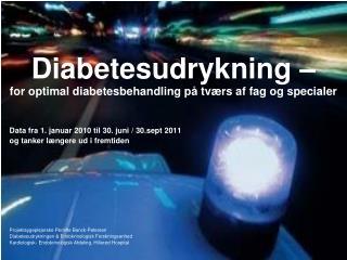 Diabetesudrykning – for optimal diabetesbehandling på tværs af fag og specialer