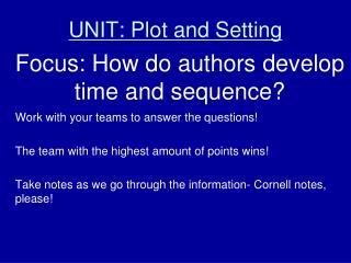 UNIT: Plot and Setting